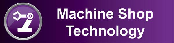 Machine Shop Technology banner graphic