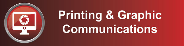 Printing & Graphic Communications banner graphic